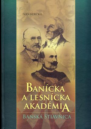 Banícka a lesnícka akadémia - Ivan Herčko