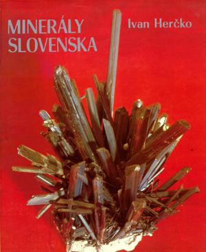 Minerály Slovenska - Ivan Herčko
